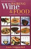 Linda Johnson-Bell Pairing Wine and Food