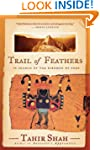 Trail of Feathers: In Search of the B...
