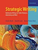 img - for Strategic Writing: Multimedia Writing for Public Relations, Advertising and More Strategic Writing book / textbook / text book