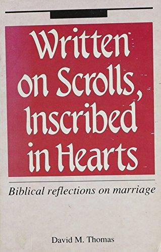 Written on Scrolls Inscribed in Hearts