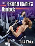 img - for The Personal Trainer's Handbook - 2nd Edition 2nd (second) edition by O'Brien, Teri published by Human Kinetics (2003) Paperback book / textbook / text book