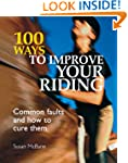 100 Ways to Improve Your Riding: Comm...
