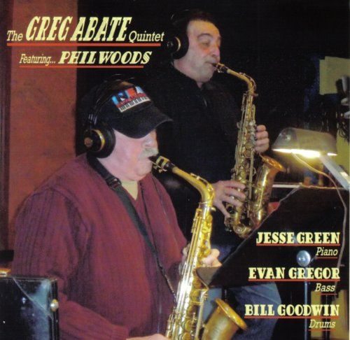 The Greg Abate Quintet Featuring Phil Woods by The Greg Abate Quintet