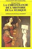 echange, troc Garsi Gérard - La chronologie de l'histoire de la musique