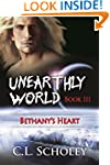 Bethany's Heart (Unearthly World Book 3)