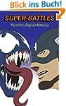 Super-Battles: Venom v/s Captain Amer...