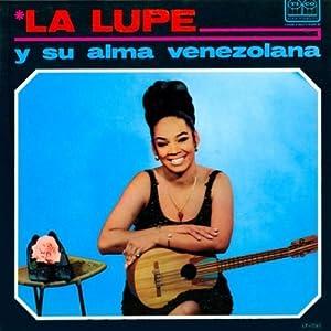 La Lupe, Conjunto De Ramon Brito - Lupe Y Su Alma