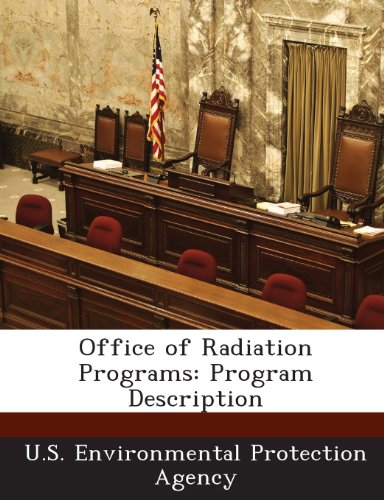 Office of Radiation Programs: Program Description