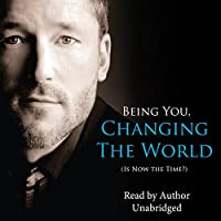Being You, Changing the World (       UNABRIDGED) by Dain Heer Narrated by Dain Heer