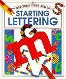 Starting Lettering (Usborne First Skills) (0746023790) by Watt, Fiona
