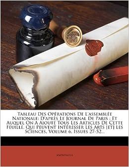 Tableau Des Opérations De L'assemblée Nationale: D'après Le Journal