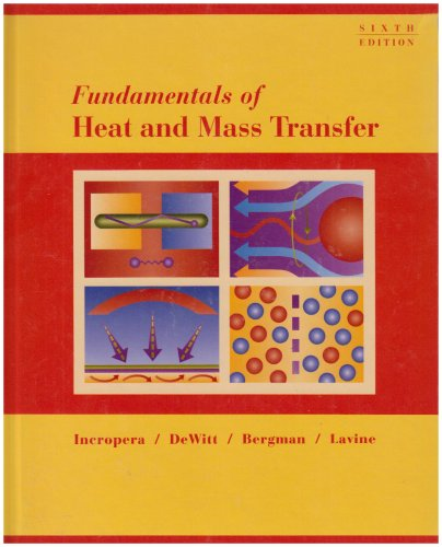 Fundamentals of Heat and Mass Transfer 6th Edition with...
