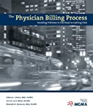 img - for The Physician Billing Process: Avoiding Potholes in the Road to Getting Paid book / textbook / text book