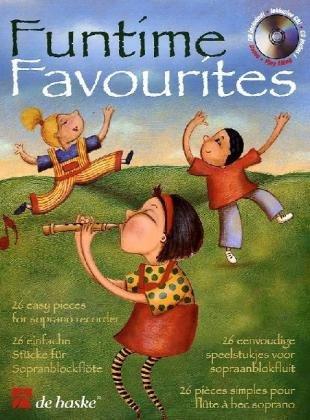 Funtime Favourites, für Sopranblockflöte, m. Audio-CD