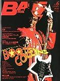 BASS MAGAZINE (ベース マガジン) 2011年 06月号 [雑誌] [雑誌] / ベース・マガジン編集部 (著); リットーミュージック (刊)