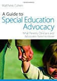 A Guide to Special Eduation Advocacy