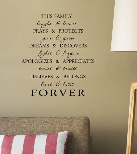 This Family Laughs And Learns Prays And Protects Give And Grow Dreams And Discover Fights And Forgive Apologize And Appreciates Teases And Trusts Believes And Belongs Loves And Lasts Forever Vinyl Wall Art Inspirational Quotes And Saying Home Decor Decal front-227800