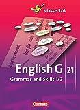 English G 21 - Ausgaben A, B und D: Band 1/2: 5./6. Schuljahr - Grammar and Skills