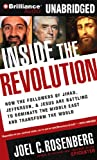 img - for Inside the Revolution: How the Followers of Jihad, Jefferson & Jesus Are Battling to Dominate the Middle East and Transform the World book / textbook / text book