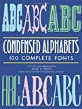 Condensed Alphabets (Lettering, Calligraphy, Typography) (0486251942) by Solo, Dan X.