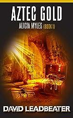 Aztec Gold (Alicia Myles Book 1)