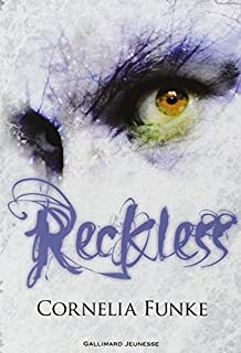 Reckless 01 : Le sortilège de pierre