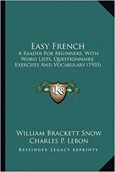 easy french a reader for beginners with word lists questionnaire exercises and vocabulary. Black Bedroom Furniture Sets. Home Design Ideas