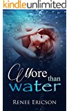 More Than Water (English Edition)
