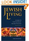 Jewish Living: A Guide to Contemporary Reform Practice, Revised Edition
