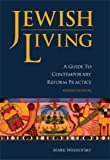 Jewish Living: A Guide to Contemporary Reform Practice (Paperback)