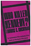 img - for Who Killed Kennedy? [By] Thomas G. Buchanan book / textbook / text book