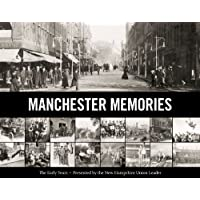 Manchester Memories Vol. I: The Early Years