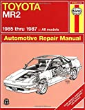 Toyota MR2 '85'87 (Haynes Repair Manuals)