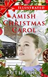 An Illustrated Amish Christmas Carol (Amish Connections (An Amish of Lancaster County Saga) - Out of Darkness)