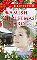 An Illustrated Amish Christmas Carol (amish Connections (an Amish Of Lancaster County Saga) - Out Of Darkness Book 9)