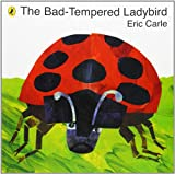 Eric Carle The Bad-tempered Ladybird