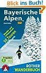 Bayerische Alpen. 50 Wander- und Schn...