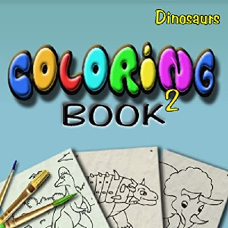 Coloring Book 2: Dinosaurs [Download]
