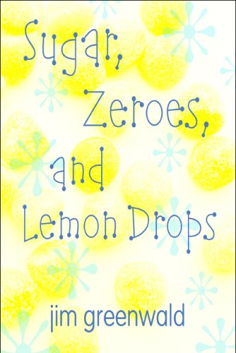Image of Sugar, Zeroes, and Lemon Drops