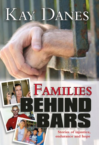 Image for Families Behind Bars: Stories of injustice, endurance and hope