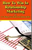 img - for How to Win in Relationship Marketing book / textbook / text book