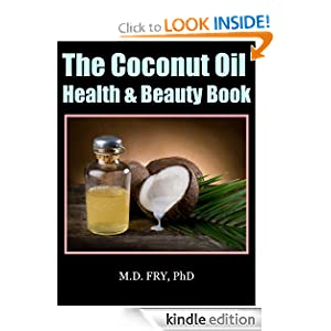 The Coconut Oil Health & Beauty Book