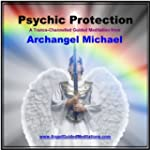 Psychic Protection with Archangel Mic...