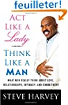 Act Like a Lady, Think Like a Man: Wh...