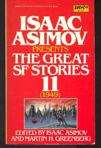 Isaac Asimov Presents: The Great Science Fiction Stories 11