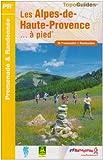 echange, troc Hélène Vésian - Les Alpes-de-Haute-Provence... : A pied