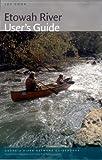 Etowah River User's Guide (Georgia River Network Guidebooks)