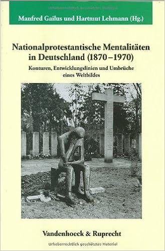 Nationalprotestantische-Mentalitäten-Deutschland-Veröffentlichungen-Max-Planck-Instituts