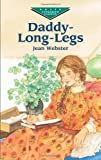 Jean Webster Daddy Long Legs (Dover Children's Evergreen Classics)
