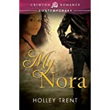 My Nora (Crimson Romance) ~ Holley Trent